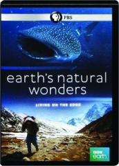 EARTH'S NATURAL WONDERS: Living on the Edge