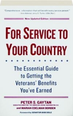 FOR SERVICE TO YOUR COUNTRY: The Essential Guide to Getting the Veteran's Benefits You've Earned