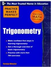 TRIGONOMETRY: Practice Makes Perfect