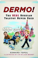 DERMO! The REAL Russian Tolstoy Never Used