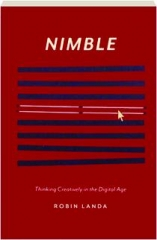 NIMBLE: Thinking Creatively in the Digital Age