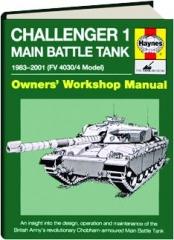 CHALLENGER 1 MAIN BATTLE TANK 1983-2001 (FV 4030/4 MODEL): Owners' Workshop Manual