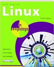 LINUX IN EASY STEPS, FOURTH EDITION