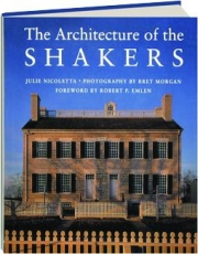 THE ARCHITECTURE OF THE SHAKERS