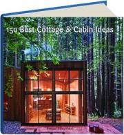 150 BEST COTTAGE & CABIN IDEAS