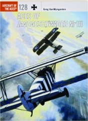 ACES OF JAGDGESCHWADER NR III: Aircraft of the Aces 128