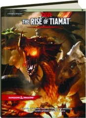 THE RISE OF TIAMAT: Tyranny of Dragons
