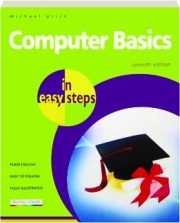 COMPUTER BASICS IN EASY STEPS, SEVENTH EDITION