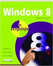 WINDOWS 8 IN EASY STEPS