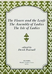 THE FLOURE AND THE LEAFE / THE ASSEMBLY OF LADIES / THE ISLE OF LADIES