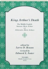 KING ARTHUR'S DEATH, REVISED EDITION: The Middle English