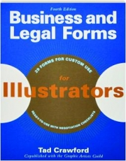 BUSINESS AND LEGAL FORMS FOR ILLUSTRATORS, FOURTH EDITION
