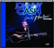 JOHNNY CASH: Live at Montreux 1994