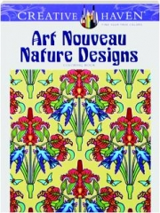 ART NOUVEAU NATURE DESIGNS COLORING BOOK