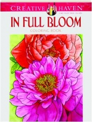 IN FULL BLOOM COLORING BOOK