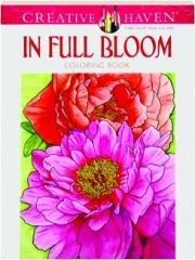 IN FULL BLOOM COLORING BOOK