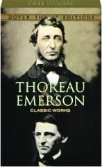 THOREAU / EMERSON: Classic Works