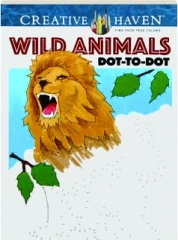 WILD ANIMALS DOT-TO-DOT