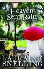 HEAVEN SENT RAIN