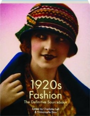 1920S FASHION: The Definitive Sourcebook