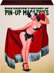 DIAN HANSON'S HISTORY OF PIN-UP MAGAZINES