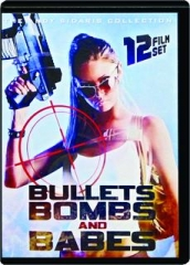 BULLETS, BOMBS AND BABES: 12 Film Set