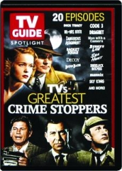 TV'S GREATEST CRIME STOPPERS: TV Guide Spotlight