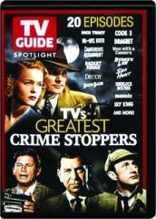 TV'S GREATEST CRIME STOPPERS: TV Guide Spotlight