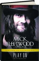PLAY ON: Now, Then, and Fleetwood Mac