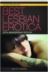 BEST LESBIAN EROTICA, 20TH ANNIVERSARY EDITION