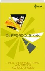 CLIFFORD D. SIMAK: SF Gateway Omnibus