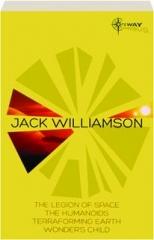 JACK WILLIAMSON: SF Gateway Omnibus