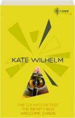 KATE WILHELM: SF Gateway Omnibus