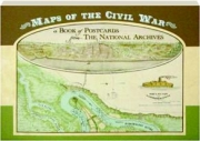MAPS OF THE CIVIL WAR: A Book of Postcards from the National Archives