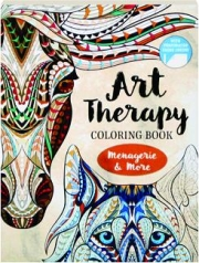 MENAGERIE & MORE: Art Therapy Coloring Book