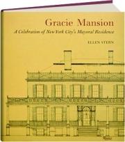 GRACIE MANSION: A Celebration of New York City's Mayoral Residence
