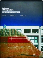 IN PRAISE OF PRAGMATISM: Fisher-Friedman Associates