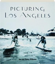 PICTURING LOS ANGELES