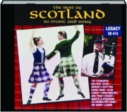 THE BEST OF SCOTLAND IN MUSIC AND SONG