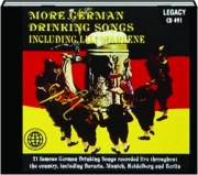 MORE GERMAN DRINKING SONGS