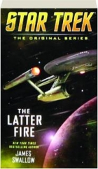 THE LATTER FIRE: Star Trek--The Original Series