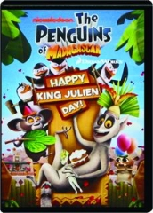 THE PENGUINS OF MADAGASCAR: Happy King Julien Day!