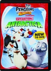 THE PENGUINS OF MADAGASCAR--OPERATION: Antarctica