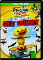 THE PENGUINS OF MADAGASCAR--OPERATION: Get Ducky