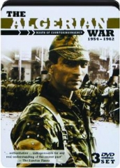 THE ALGERIAN WAR, 1954-1962