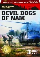 DEVIL DOGS OF NAM: Battle History of the USMC
