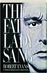 THE FAT LADY SANG