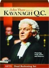 KAVANAGH Q.C., SET 5: Dead Reckoning Set