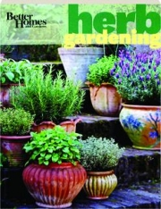 BETTER HOMES AND GARDENS HERB GARDENING