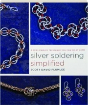 SILVER SOLDERING SIMPLIFIED